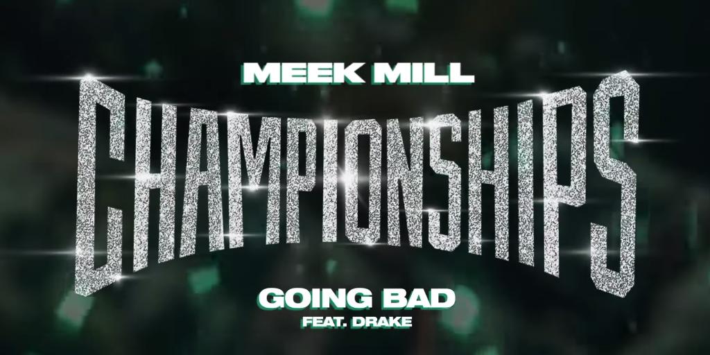 meek mill drake going bad