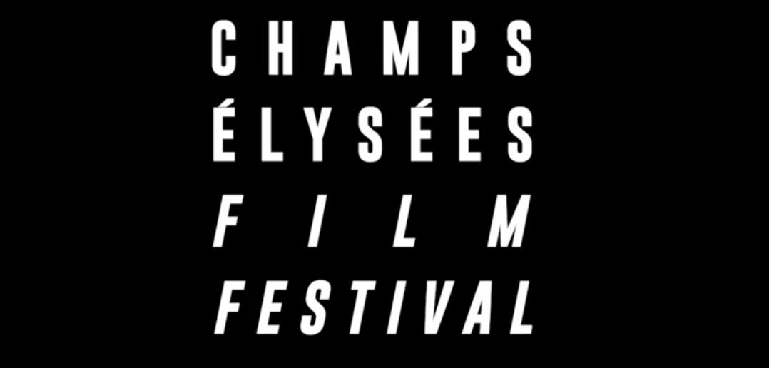 Champs Elysées Film Festival 2019