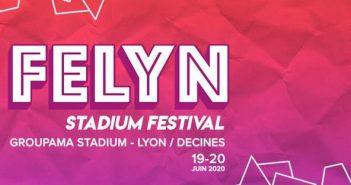 Felyn Stadium Festival 2020 complète sa programmation avec 4 nouveaux noms ! 3