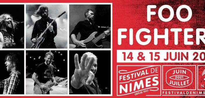 Les Foo Fighters en concert au Festival de Nîmes : les dates reportées en juin 2021 !