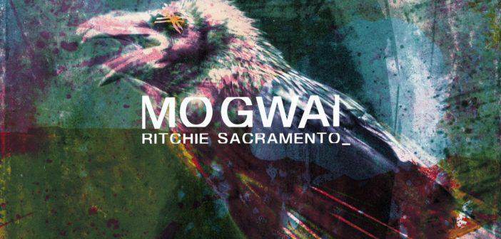 Mogwai vous offre le second extrait de son nouvel album, «Ritchie Sacramento» !