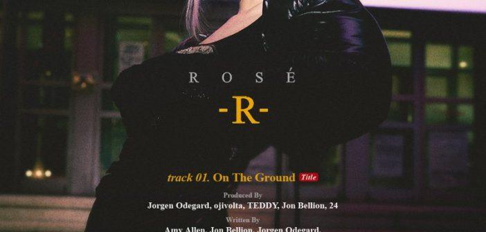 Blackpink : Rosé dévoile la tracklist de son premier Single Album , «-R-» !