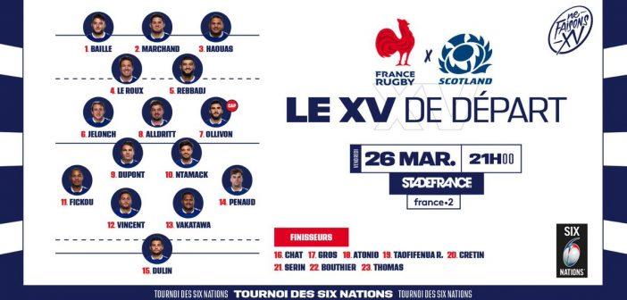 Tournoi des 6 Nations : pour le match décisif, France vs Ecosse, voici la composition du XV de France !