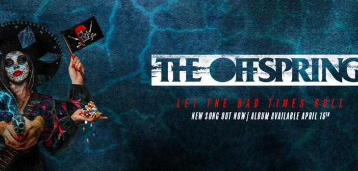 The Offspring sort «We Never Have Sex Anymore» et annonce une tournée britannique pour fin 2021 !