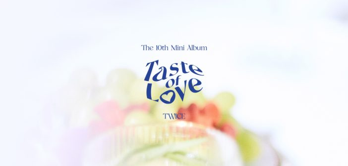 TWICE sortira son nouveau mini-album « Taste of Love » le 11 juin !