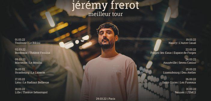 Jérémy Frérot annonce le «Meilleur tour» partout en France et avec in concert l'Olympia en mars 2022 !