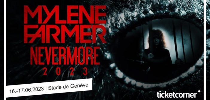 Mylène Farmer annonce 2 concerts de la tournée «Nevermore 2023» au Stade de Genève en Suisse !