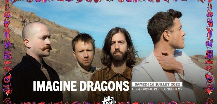 Imagine Dragons s'invite au Lollapalooza Paris en juillet 2022, aux côtés de Pearl Jam