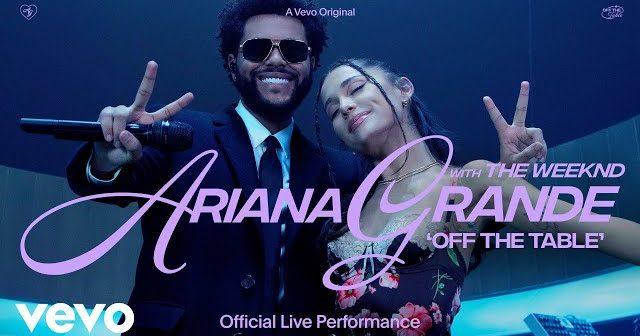 Ariana Grande chante «Off The Table» avec The Weeknd en live pour un clip magique