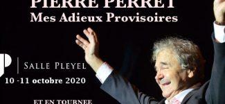 Pierre Perret vous offre deux concerts à la Salle Pleyel en octobre 2020