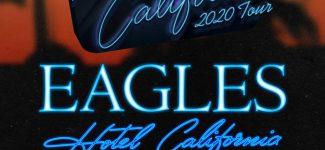 """La tournée """"Hotel California 2020"""" des Eagles débarque à Londres et bientôt en France ?"""